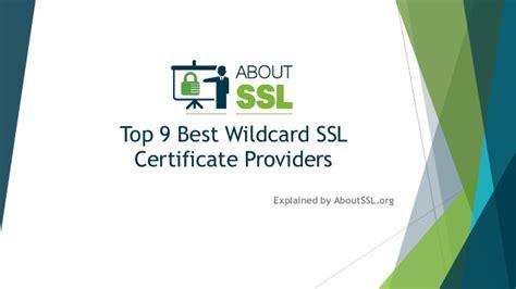best ssl cert top 9 best wildcard ssl certificate providers