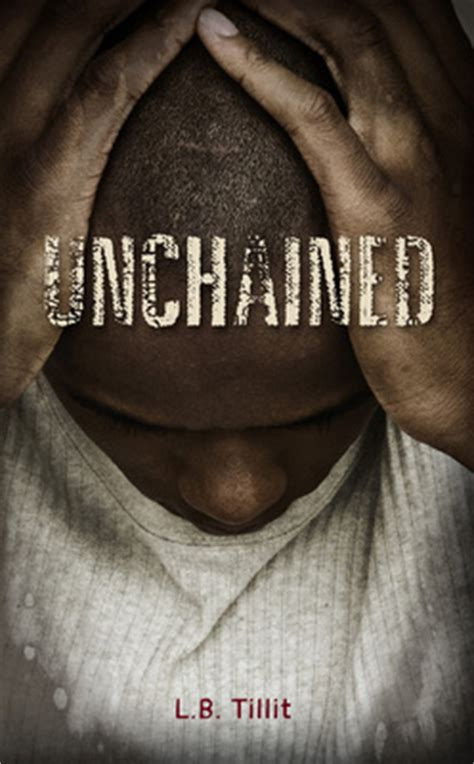 unchained books unchained by l b tillit reviews discussion bookclubs