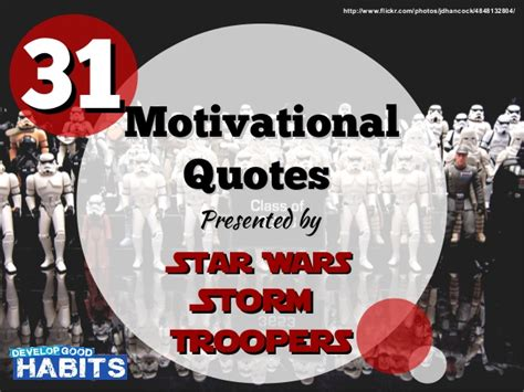 motivational quotes presented  star wars stormtroopers