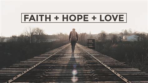 faith hope  love wallpaper gallery