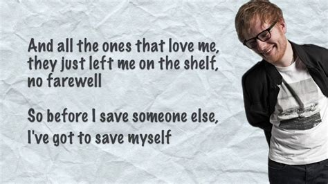 ed sheeran you break me mp3 download watch and download ed sheeran save myself lyrics
