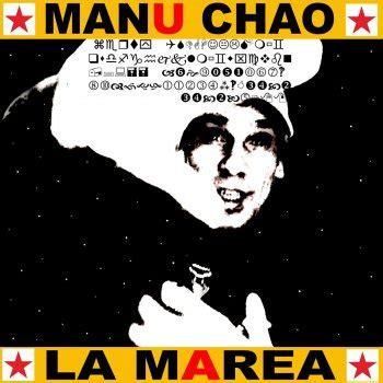 testi manu chao manu chao tutti i testi delle canzoni e le traduzioni