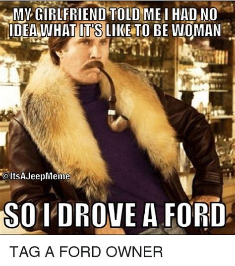 Ford Owner Memes - 25 best memes about jeep meme jeep memes