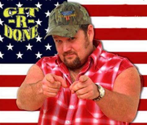 Larry The Cable Guy Meme - thats funny larry the cable guy quotes quotesgram