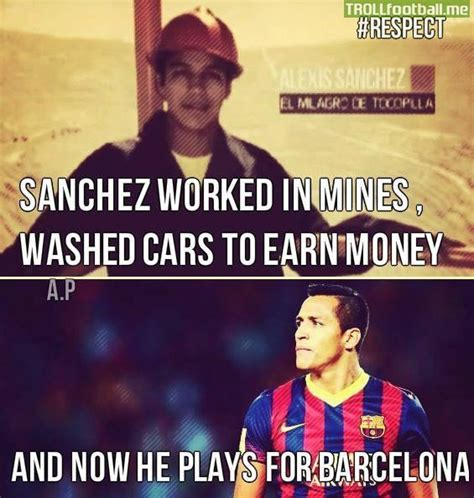 alexis sanchez quotes alexis sanchez used to work in mines washed cars to earn