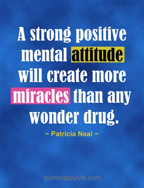 a strong positive mental attitude quotes