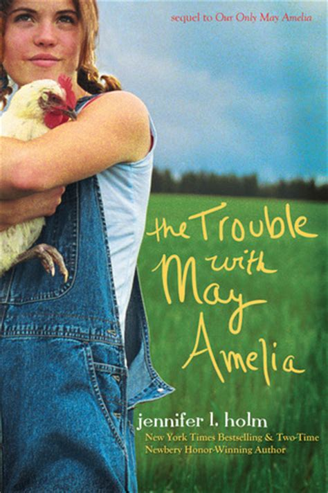 our only books the trouble with may amelia may amelia 2 by l