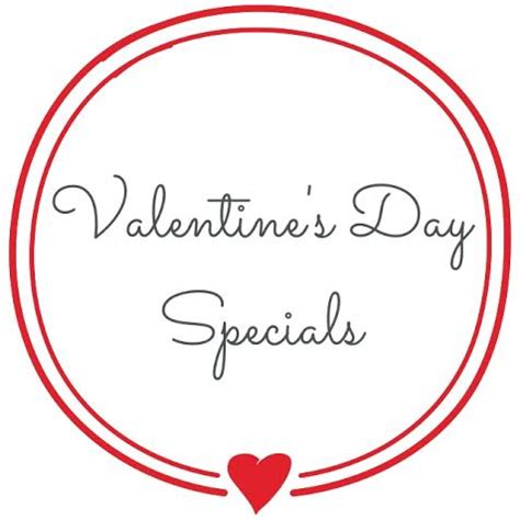 valentines day deals valentine s day specials butter in