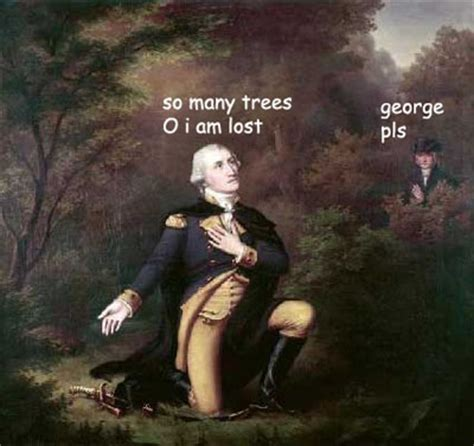 Painting Meme - if george washington paintings could talk dose of funny