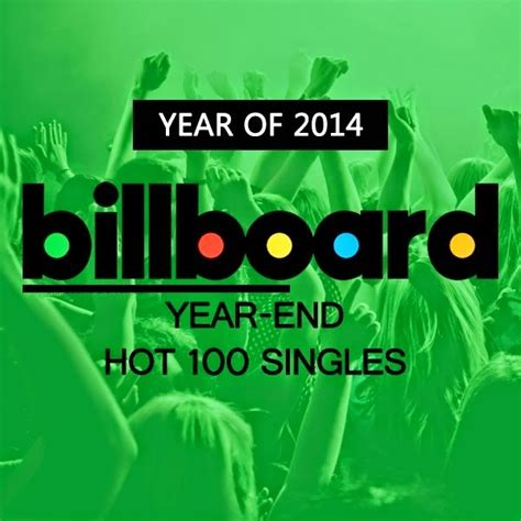 the best song 2014 billboard s top 100 songs of 2014 rowdy radio