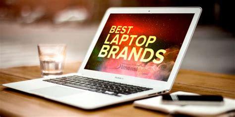 Daftar Harga Merk Laptop Terbaik ini daftar merk laptop terbaik terbaru paling laris 2019