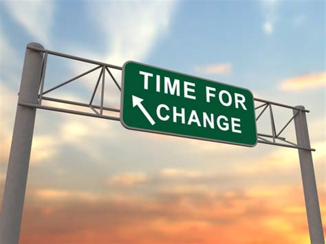 Of Time And Change how do you when it s time for change tyrus hinton