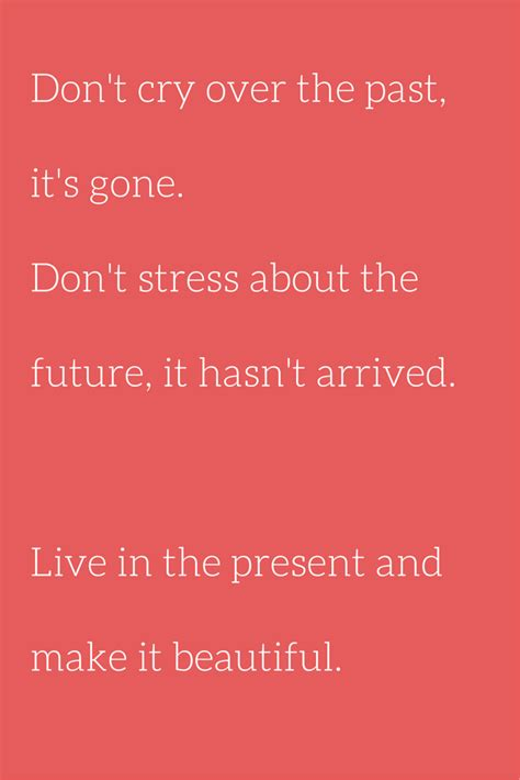 Jack Barakat Quote Don T Get Stressed Over The Little - dont worry about the past quotes quotesgram