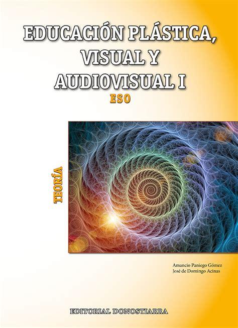 educacin plstica visual y 8429473483 1eso educacin plstica visual y audiovisual i libro del alumno ed 2015 paniego gmez amancio