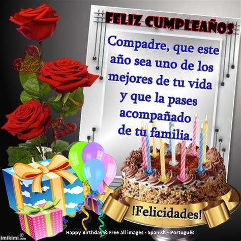 imagenes de cumpleaños para brenda compadre iiiii fel 237 z cumplea 241 os iiiii happy birthday