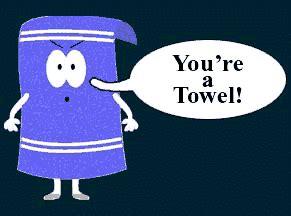 You Re A Towel Meme - towelie wanna get high memes