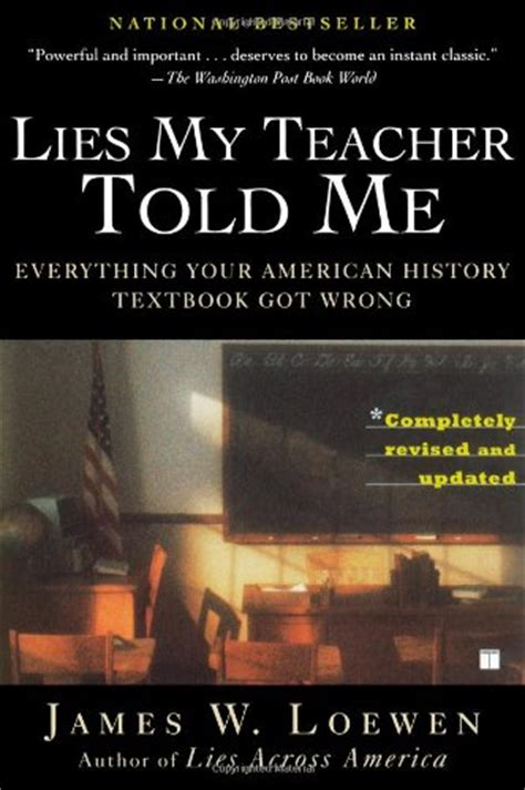 Lies My Told Me Essay by Lies My Told Me By W Loewen Book Review Of Nonfiction Non History Lies