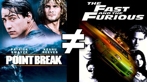 fast and furious vs point break 24 reasons point break the fast and the furious are