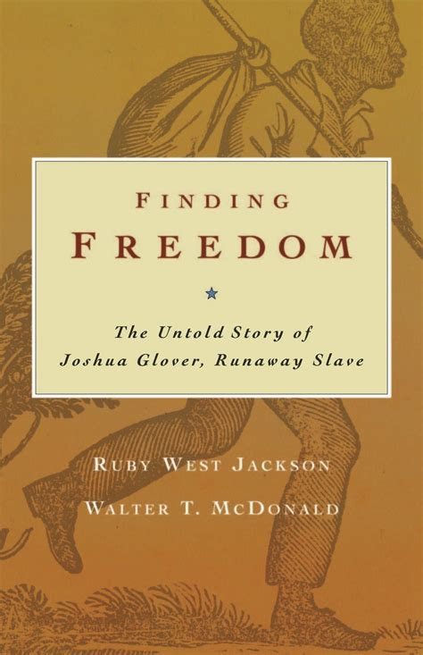 slavery inc the untold 1846274214 finding freedom the untold story of joshua glover runaway slave 9780870203824 walter t