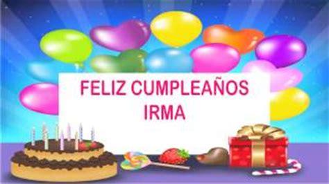 imagenes de feliz cumpleaños irma cumplea 241 os irma