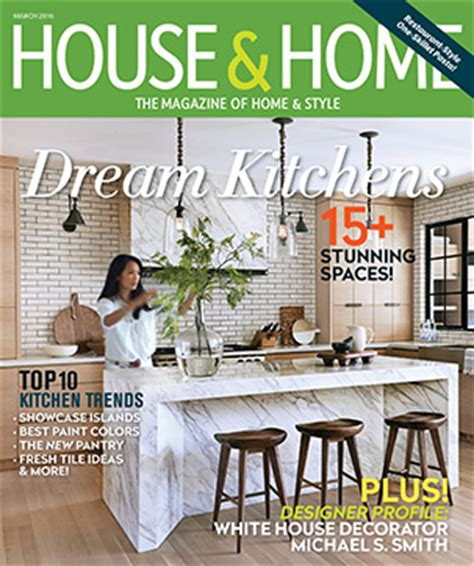 house and home magazine march 2016