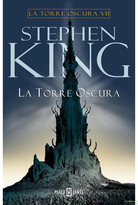 libro la torre obscura 6 coleccion de libros stephen king pdf identi