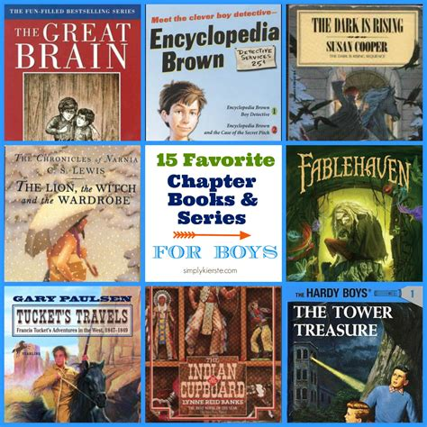 the book of boy books 15 favorite chapter books and series for boys