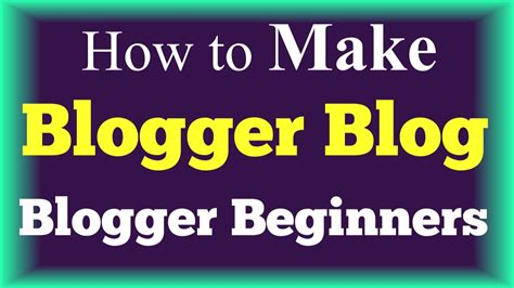 blogger website tutorial how to create a blogger blog step by step tutorial
