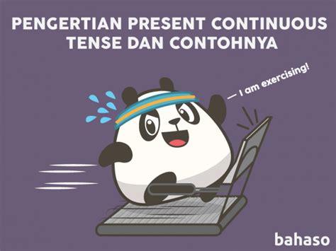 tesis adalah dan contohnya pengertian present continuous tense dan contohnya bahaso