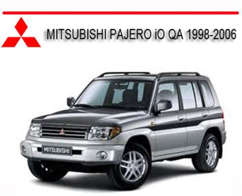 car maintenance manuals 2006 mitsubishi pajero interior lighting mitsubishi pajero io qa 1998 2006 repair service manual download