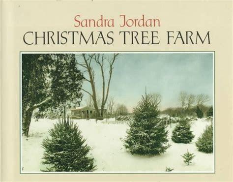 christmas tree farm by sandra jordan reviews discussion