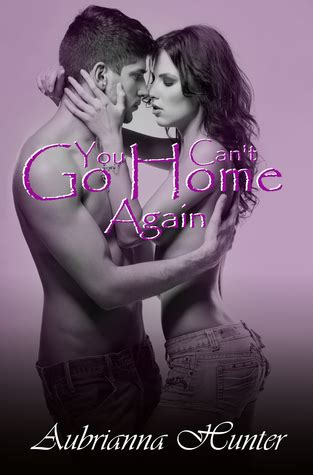 you can t go home again by aubrianna reviews