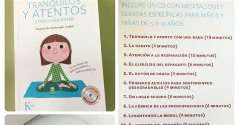 libro mindfulness para nios aula de elena tranquilos y atentos como una rana mindfulness para ni 241 os