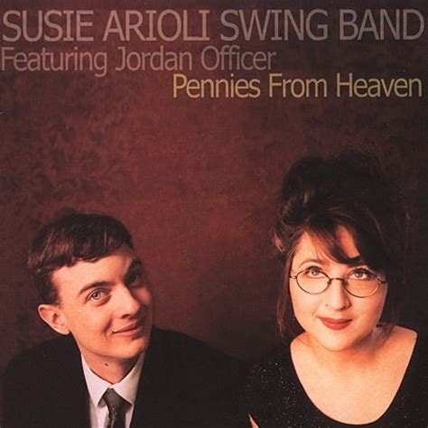 swinging heaven reviews pennies from heaven susie arioli swing band susie arioli