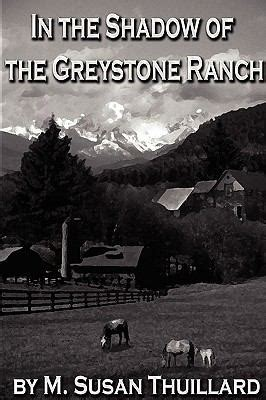in the shadow of the m books in the shadow of the greystone ranch downloads by