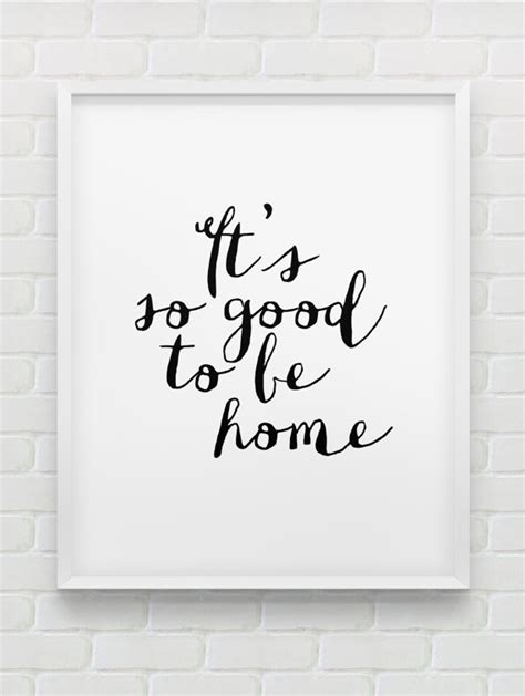 how to design printable wall art printable it s so good to be home wall art instant