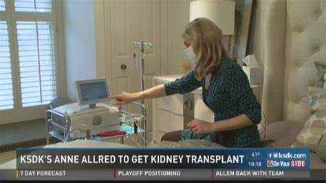ksdk news channel 5 anne allred whats wrong ksdk s anne allred to get kidney transplant ksdk com