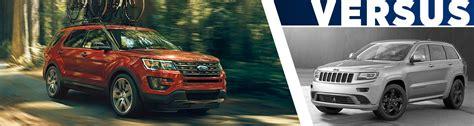Jeep Grand Model Comparison 2016 Ford Explorer Vs 2016 Jeep Grand Comparison