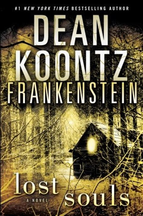 frankenstein books lost souls dean koontz s frankenstein 4 by dean koontz
