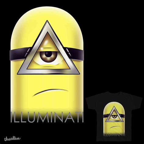 illuminati and score minions illuminati by vptrinidad021 on threadless