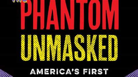 the phantom unmasked america s books books we ve reviewed in culture foreword reviews
