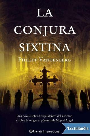 la conjura de las 849759875x la conjura sixtina philipp vandenberg descargar epub y pdf gratis lectulandia
