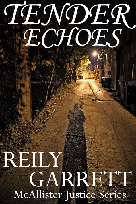 release tour giveaway tender echoes by reily garrett