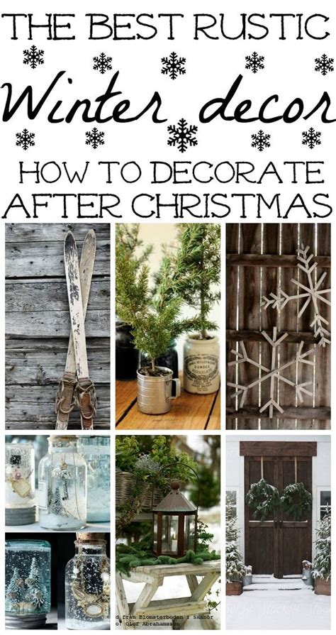 how to decorate after christmas the best winter decor