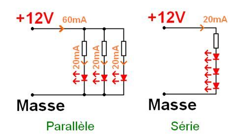 resistance pour diode 12v montage de led en s 233 rie et r 233 sistance astuces pratiques