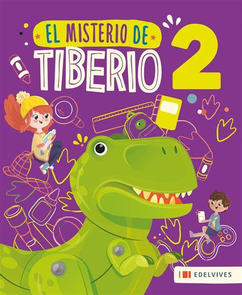 el misterio de las 1480295728 el misterio de tiberio 2 by edelvives argentina issuu
