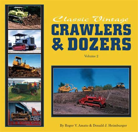 american rural highways classic reprint books classic vintage crawlers dozers vol 2