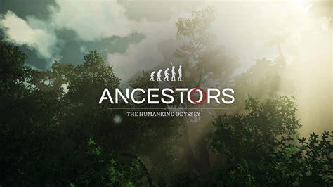 ancestors  humankind odyssey sortira en aout prochain