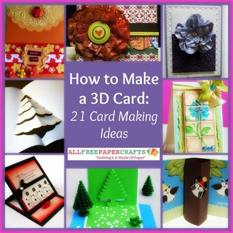 make 3d cards how to make a 3d card 21 card ideas
