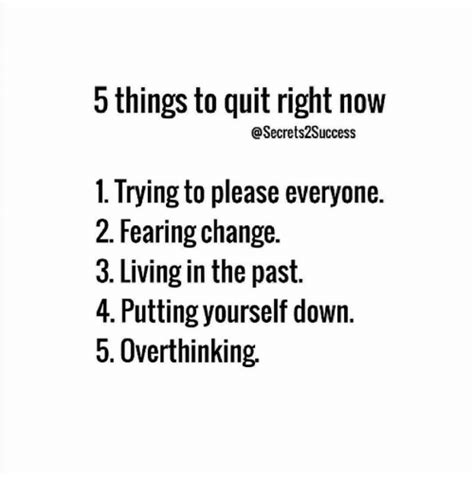7 Things Thats Right Now by 5 Things To Quit Right Now S2success 1 Trying To